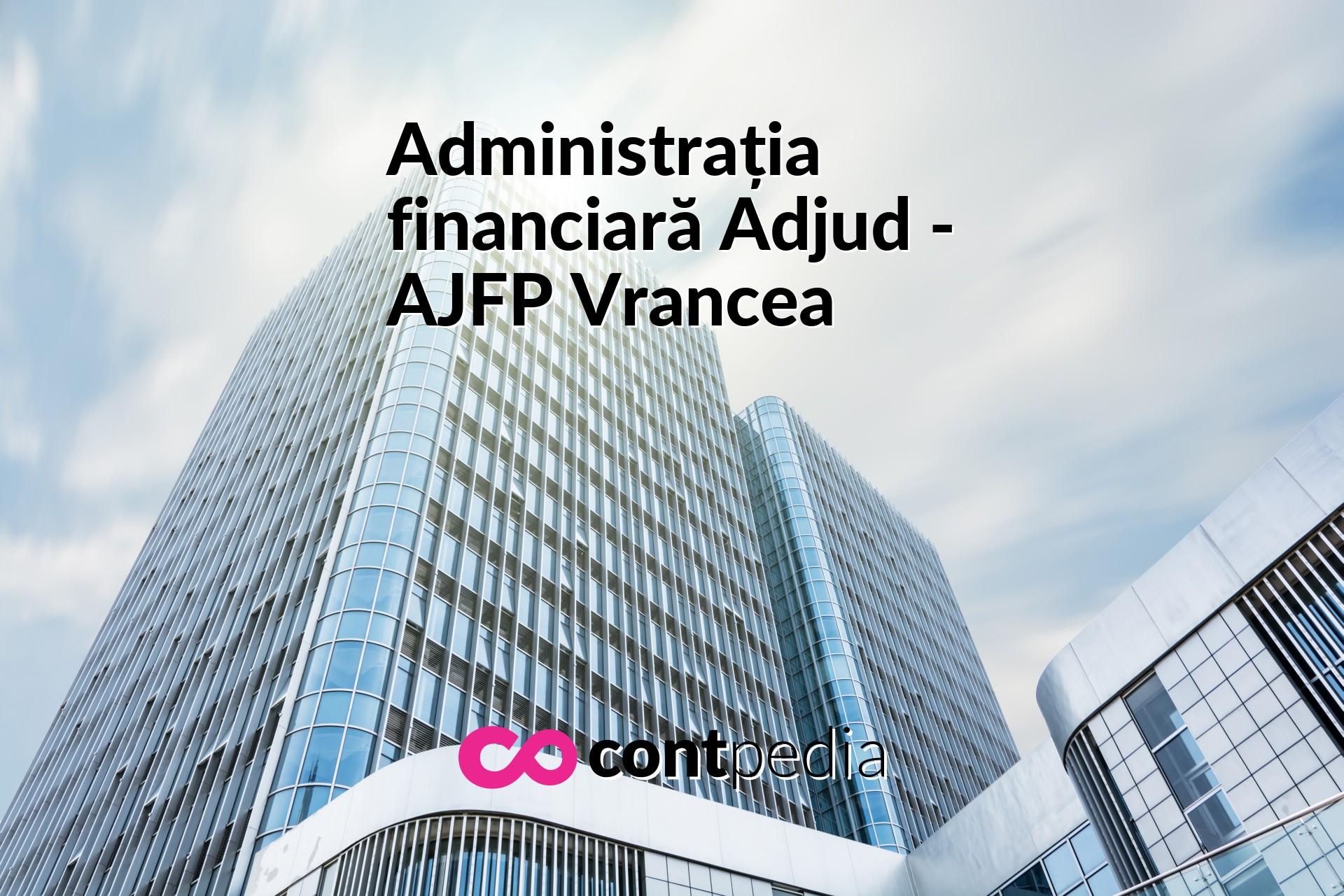 Administrația Financiară Adjud Ajfp Vrancea Harta Adresă Telefon