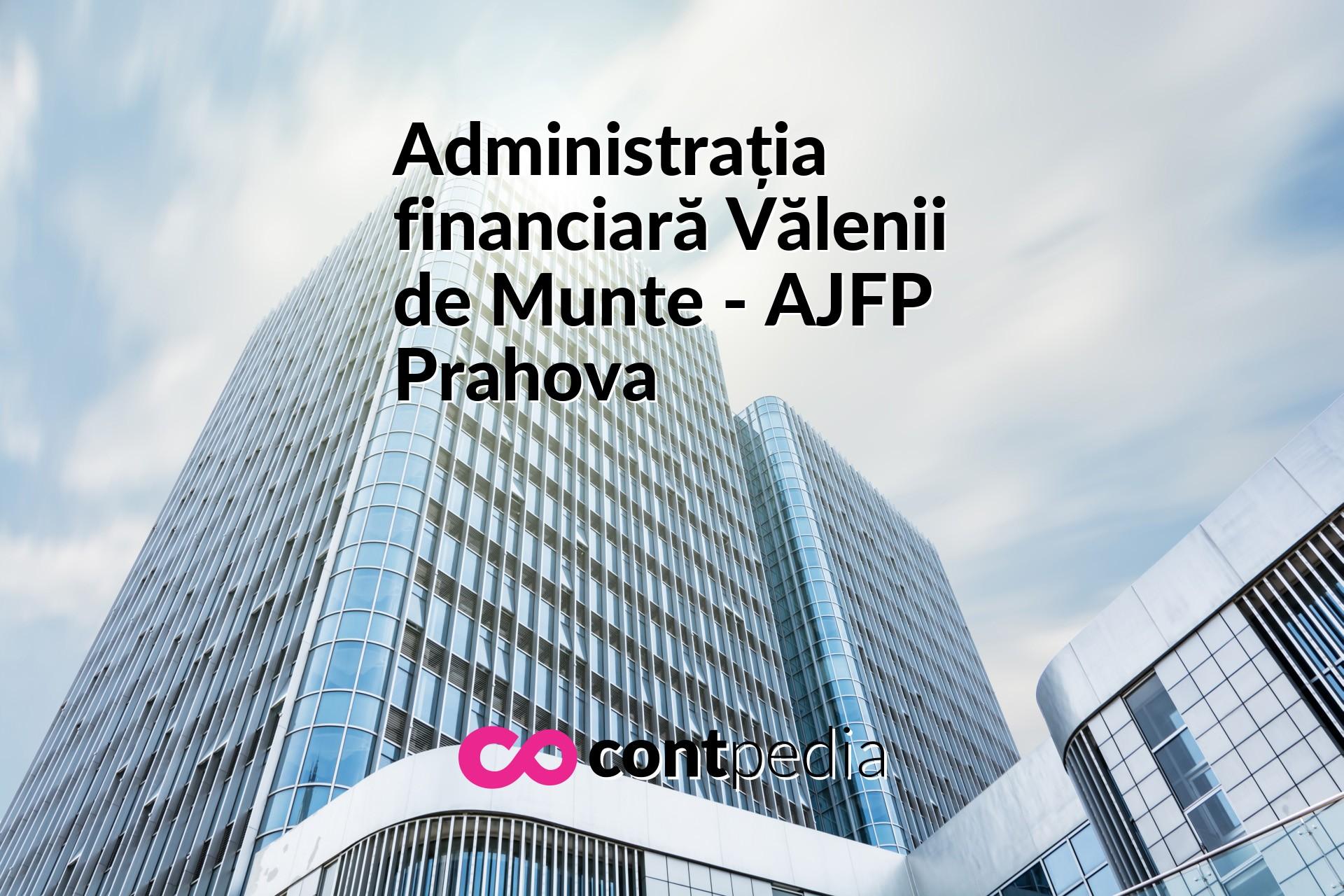 Administrația Financiară Vălenii De Munte Ajfp Prahova Harta